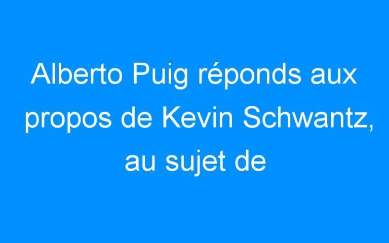 Alberto Puig réponds aux propos de Kevin Schwantz, au sujet de Pedrosa