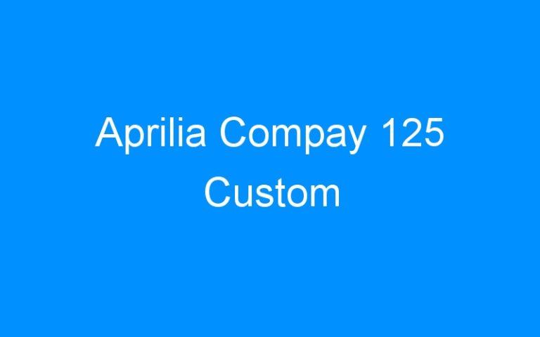 Aprilia Compay 125 Custom