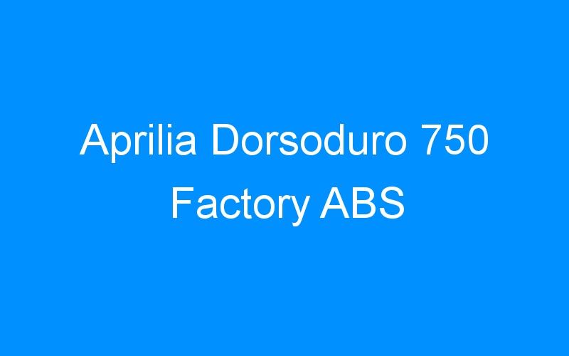 Aprilia Dorsoduro 750 Factory ABS