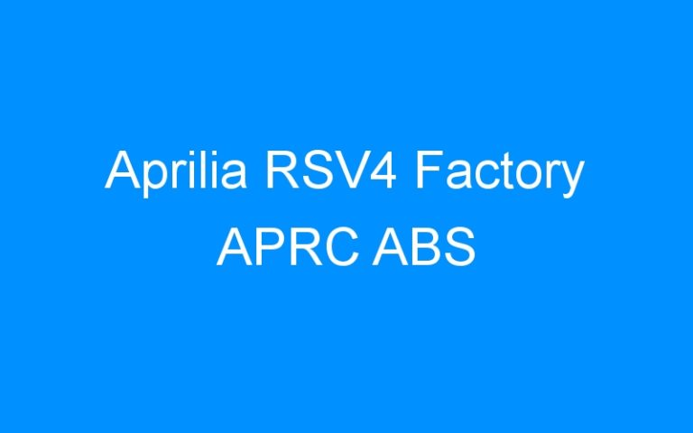 Aprilia RSV4 Factory APRC ABS