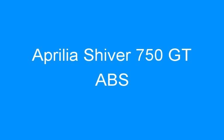 Aprilia Shiver 750 GT ABS