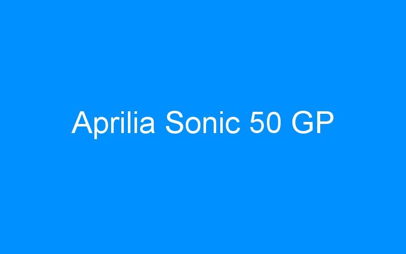 Aprilia Sonic 50 GP