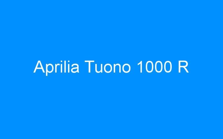Aprilia Tuono 1000 R