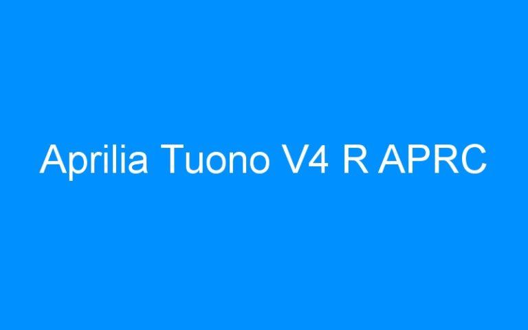 Aprilia Tuono V4 R APRC