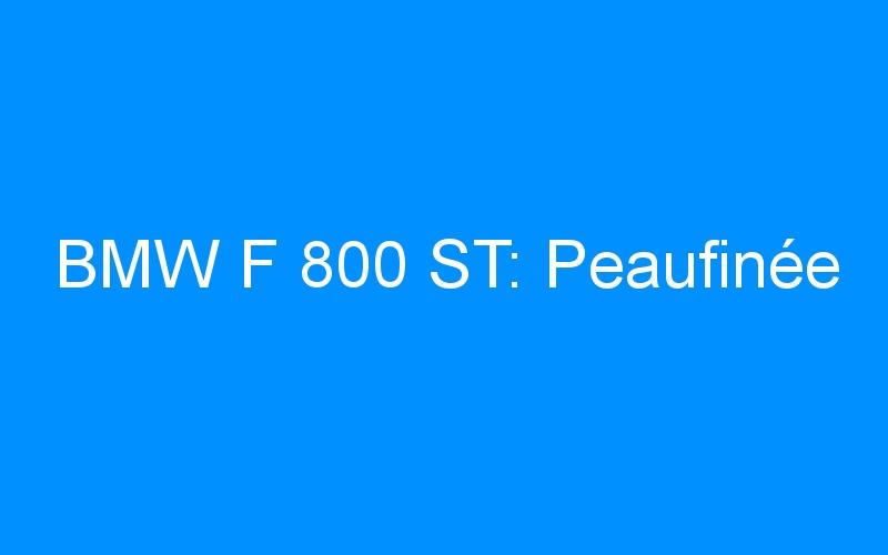 BMW F 800 ST: Peaufinée