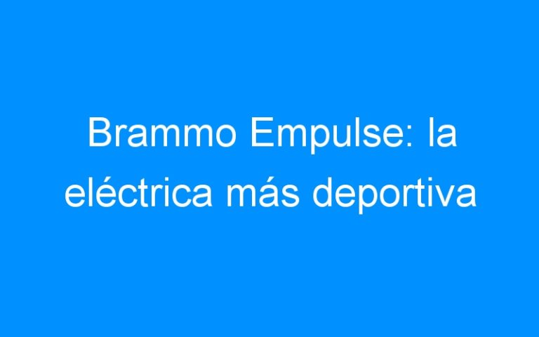 Brammo Empulse: la eléctrica más deportiva
