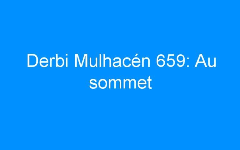 Derbi Mulhacén 659: Au sommet