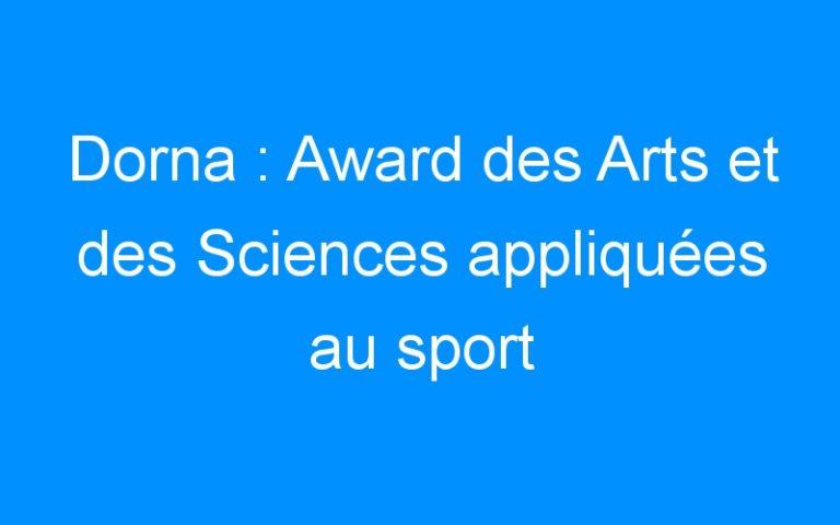 Dorna : Award des Arts et des Sciences appliquées au sport