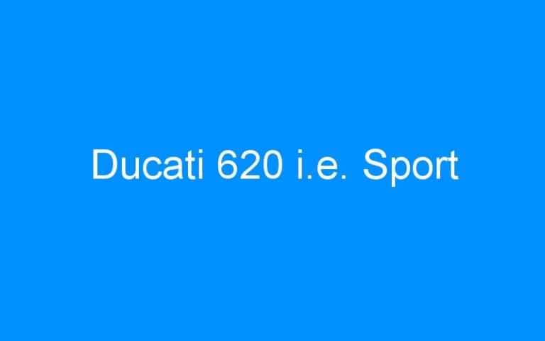 Ducati 620 i.e. Sport