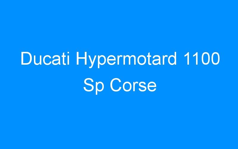 Ducati Hypermotard 1100 Sp Corse