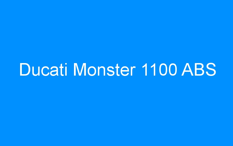Ducati Monster 1100 ABS