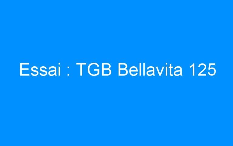 Essai : TGB Bellavita 125