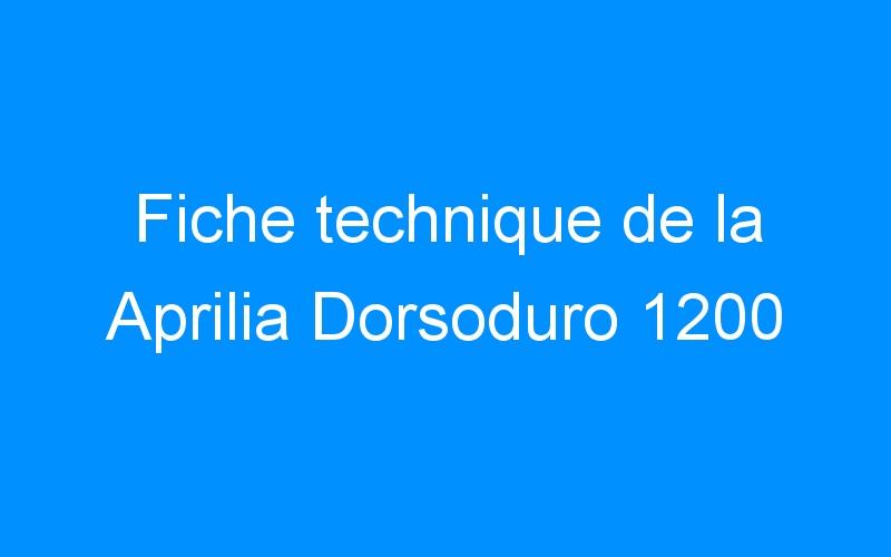 Fiche technique de la Aprilia Dorsoduro 1200