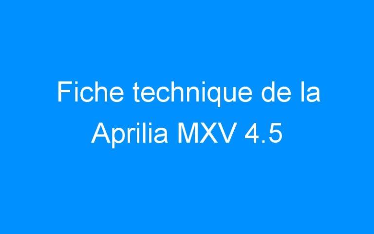 Fiche technique de la Aprilia MXV 4.5