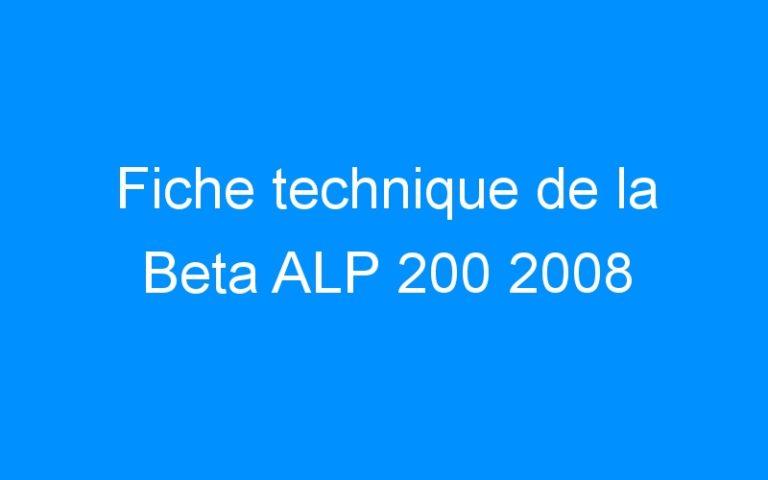 Fiche technique de la Beta ALP 200 2008