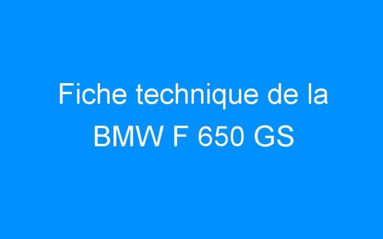 Fiche technique de la BMW F 650 GS