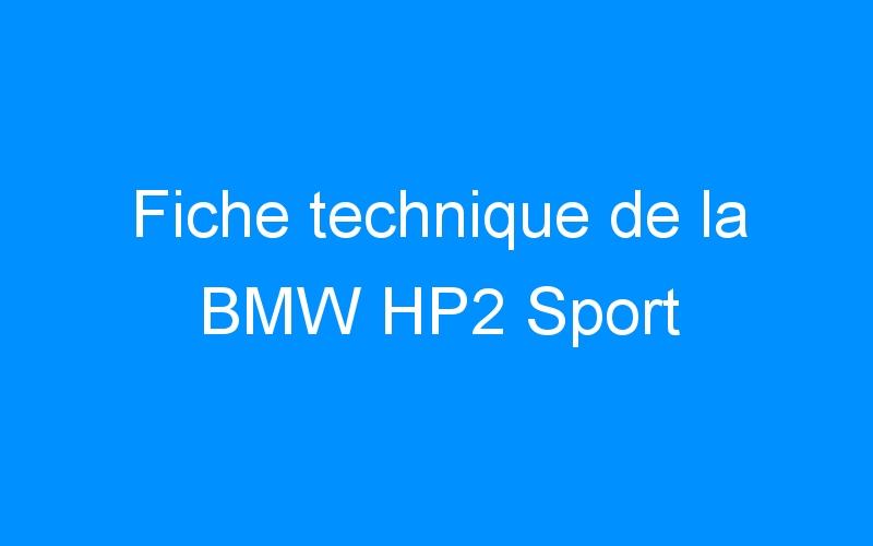 Fiche technique de la BMW HP2 Sport