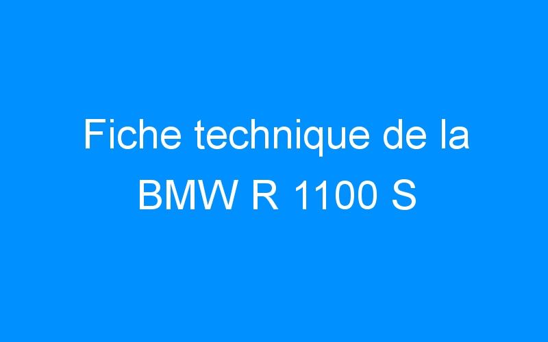 Fiche technique de la BMW R 1100 S