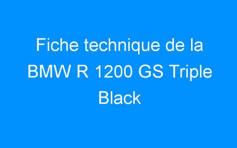 Fiche technique de la BMW R 1200 GS Triple Black