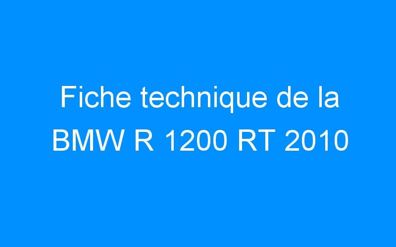 Fiche technique de la BMW R 1200 RT 2010