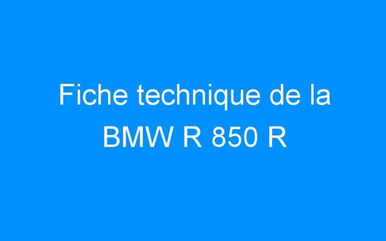 Fiche technique de la BMW R 850 R
