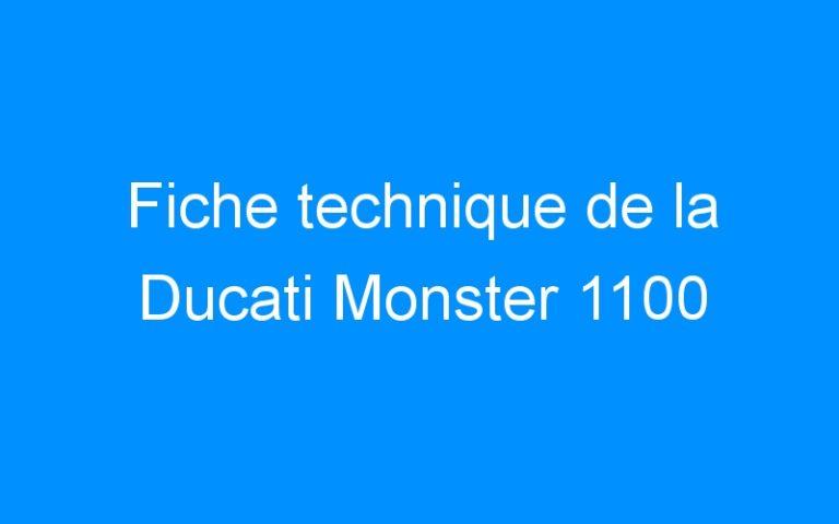 Fiche technique de la Ducati Monster 1100