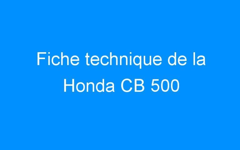 Fiche technique de la Honda CB 500