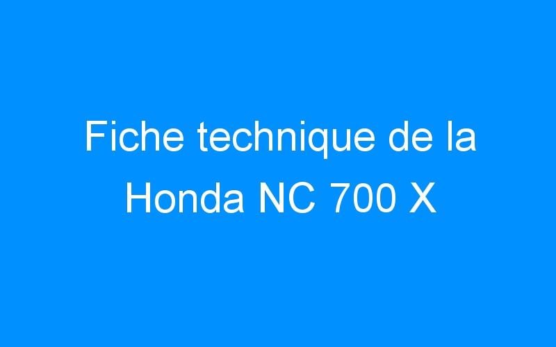 Fiche technique de la Honda NC 700 X