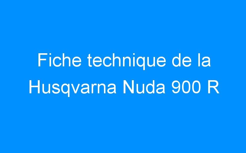 Fiche technique de la Husqvarna Nuda 900 R