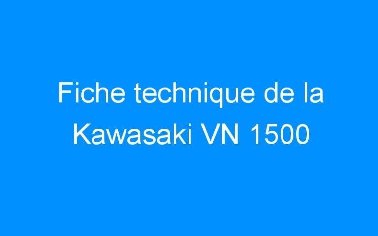 Fiche technique de la Kawasaki VN 1500