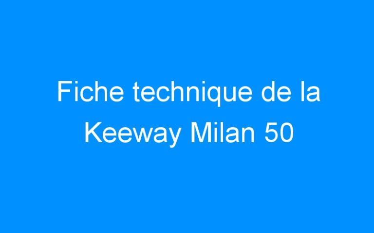Fiche technique de la Keeway Milan 50