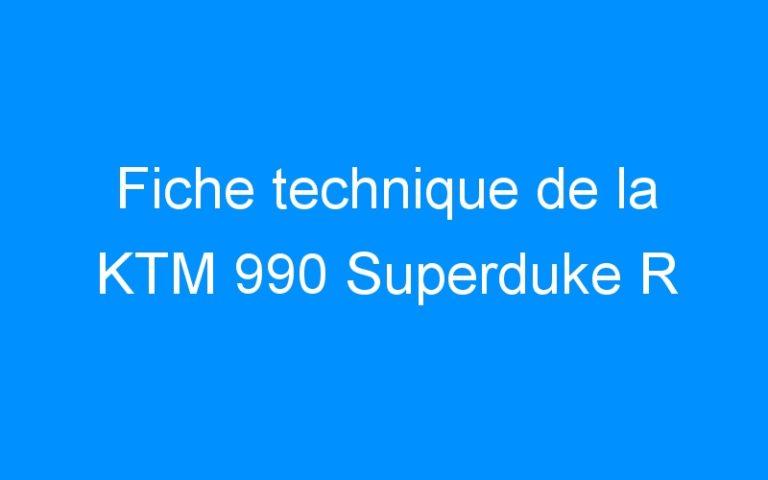 Fiche technique de la KTM 990 Superduke R