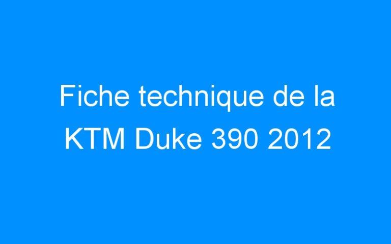 Fiche technique de la KTM Duke 390 2012