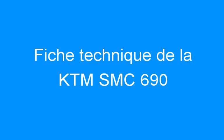 Fiche technique de la KTM SMC 690