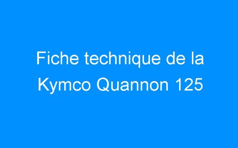 Fiche technique de la Kymco Quannon 125