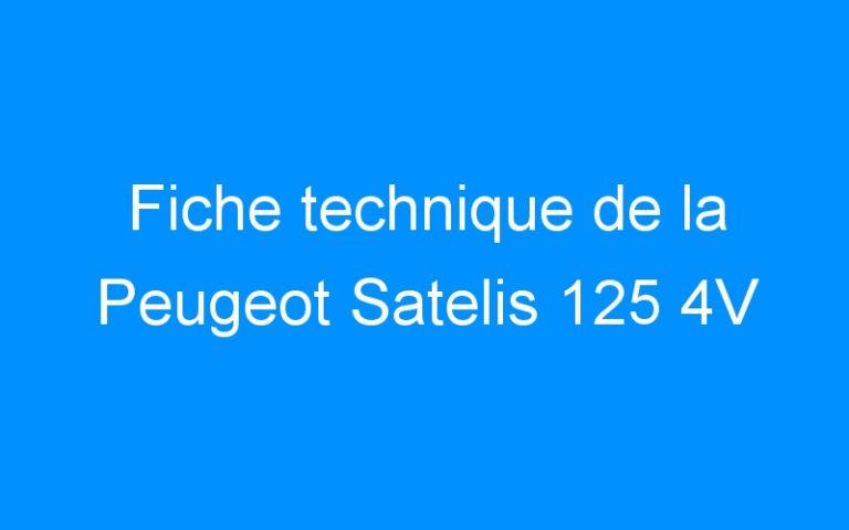 Fiche technique de la Peugeot Satelis 125 4V