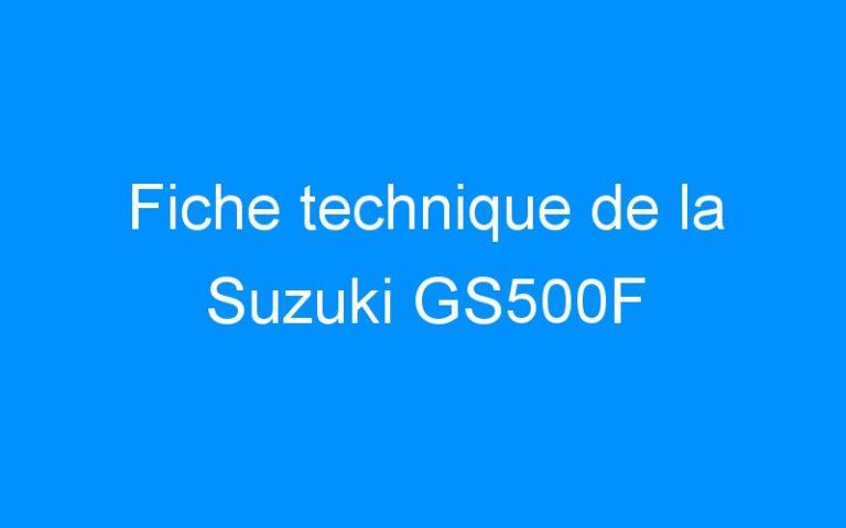 Fiche technique de la Suzuki GS500F