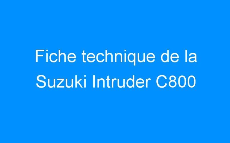 Fiche technique de la Suzuki Intruder C800