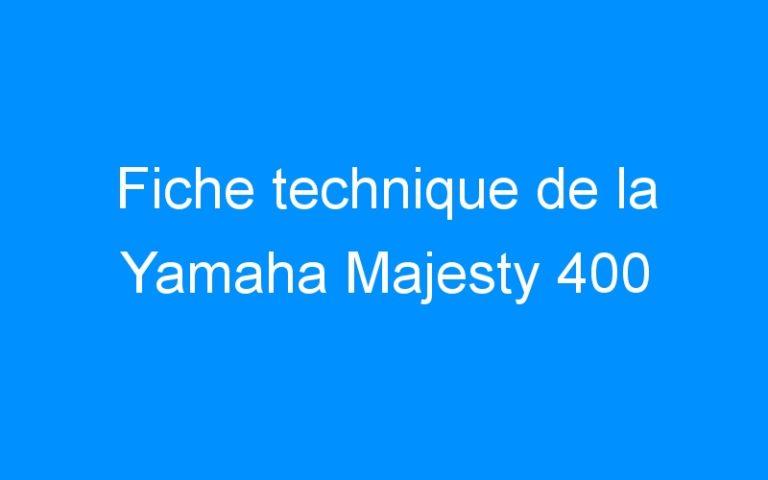 Fiche technique de la Yamaha Majesty 400