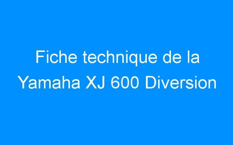 Fiche technique de la Yamaha XJ 600 Diversion