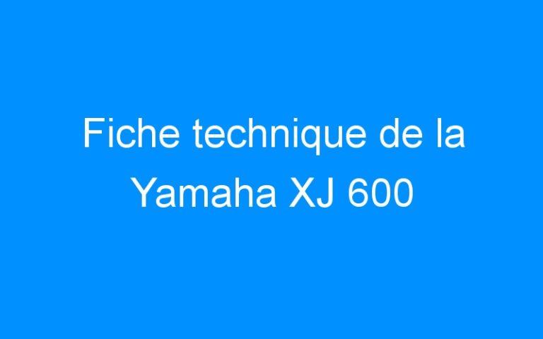 Fiche technique de la Yamaha XJ 600