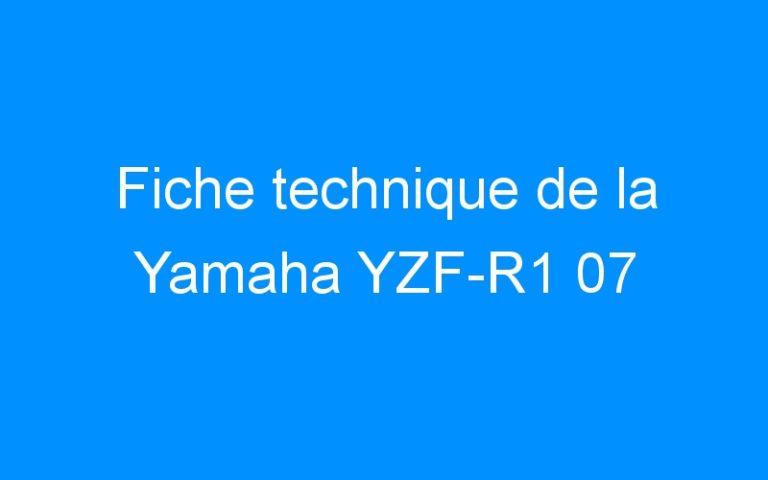 Fiche technique de la Yamaha YZF-R1 07
