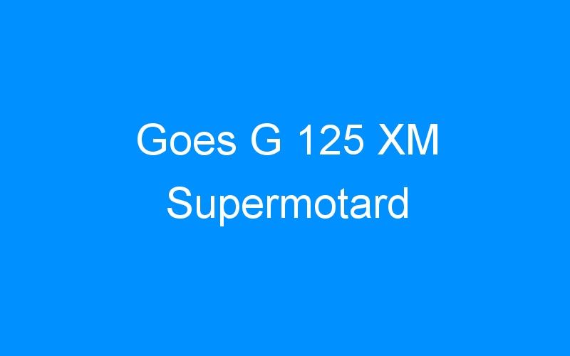 Goes G 125 XM Supermotard