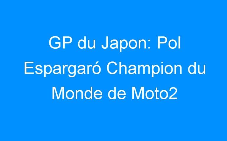 GP du Japon: Pol Espargaró Champion du Monde de Moto2