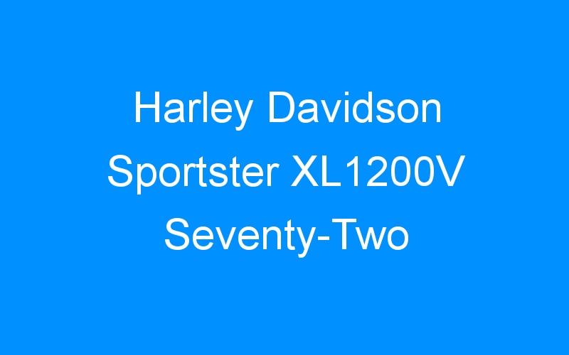 Harley Davidson Sportster XL1200V Seventy-Two