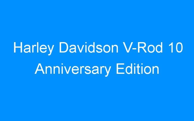 Harley Davidson V-Rod 10 Anniversary Edition