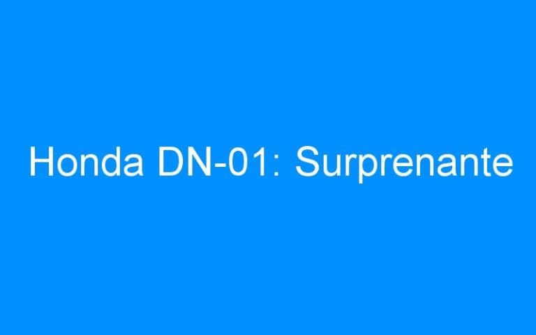 Honda DN-01: Surprenante