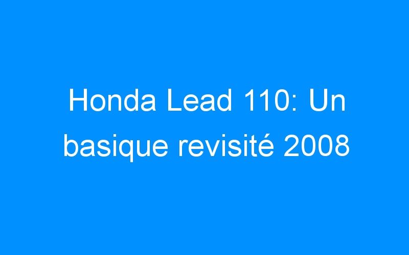 Honda Lead 110: Un basique revisité 2008