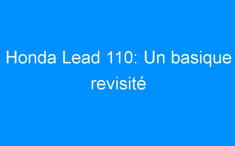 Honda Lead 110: Un basique revisité