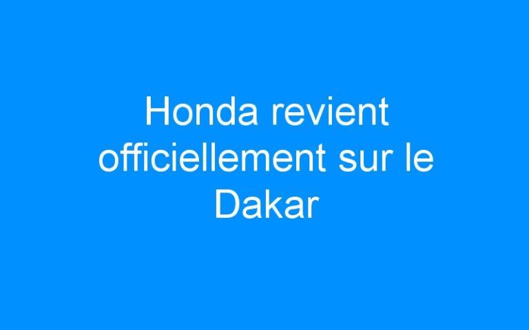 Honda revient officiellement sur le Dakar